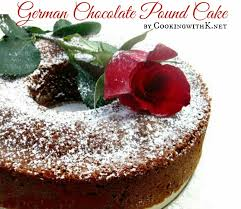 cooking with k decadent german chocolate pound cake granny u0027s recipe