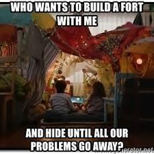 Blanket Fort Meme - disneyland blanket forts beer meme generator