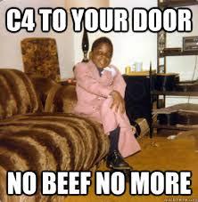 Biggie Meme - c4 to your door no beef no more notoriously small biggie smalls