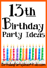 13th birthday party ideas 13th birthday party birthday party ideas
