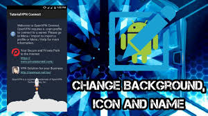 openvpn connect apk apk editor tutorial change background icon and name