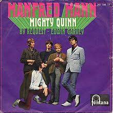 Manfred Mann Earth Band Blinded By The Light Lyrics Quinn The Eskimo Mighty Quinn Wikipedia