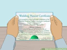 certified wedding planner how to become a wedding planner with pictures wikihow