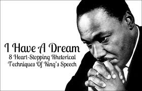 i have a dream 8 heart stopping rhetorical techniques of king u0027s