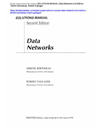 solutions manual data networks 2rd edition dimitri bertsekas
