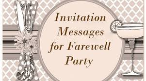 farewell party invitation invitation messages for farewell party