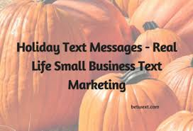thanksgiving text betwext text message marketing