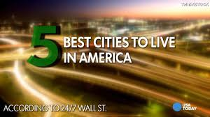 america u0027s 50 best cities to live in