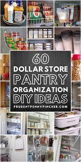 kitchen cabinet organization ideas 60 dollar store diy pantry organization ideas prudent