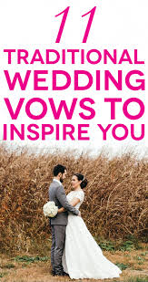 11 traditional wedding vows that will inspire you a practical