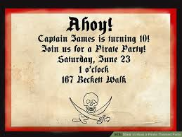 pirate party how to host a pirate themed party wikihow