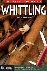 Wood Carving For Beginners Books by Whittling For Beginners The Ultimate Guide Cool Of The Wild