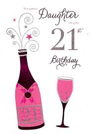 to a special daughter on your 21st birthday card ic u0026g http www