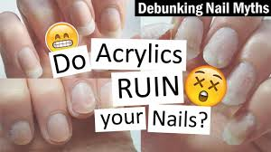 do acrylics ruin your nails debunking nail myths with nailed it