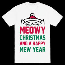 meowy christmas meowy christmas sweaters pullovers baseball tees and more lookhuman