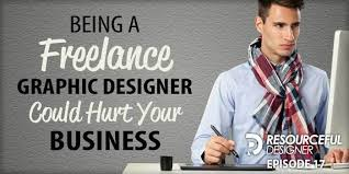 freelance designer being a freelance graphic designer could hurt your business