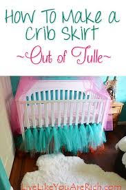 Ballerina Nursery Decor How To Make A Ballerina Tulle Crib Skirt Børneværelse Og Børn