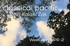 classical pacific thanksgiving day 2017 hawaii radio hpr2