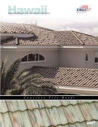 Eagle Roof Tile Eagle Roofing Products Hawaii Collection By Eagle Roofing Products
