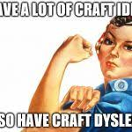 Craft Meme - women rights meme generator imgflip