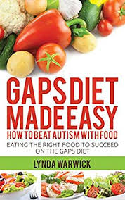 amazon com gaps diet made easy how to beat autism with food