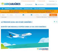 reservation siege air caraibes site web air caraïbes met à l honneur nouvel a350 900