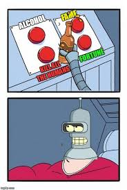Futurama Meme Maker - bender s daily struggle imgflip