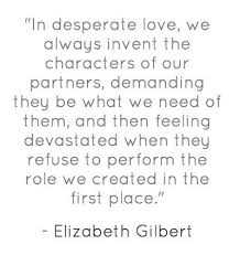 Love Best Quotes by 25 Best Eat Pray Love Quotes Ideas On Pinterest Eat Pray Love