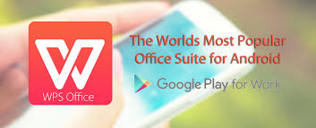 office app for android kingsoft office launches wps office in android for work