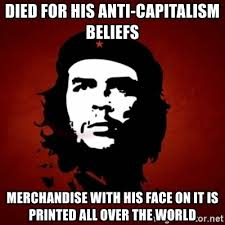 Meme Merchandise - died for his anti capitalism beliefs merchandise with his face on