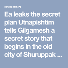 gilgamesh flood myth wikipedia ea leaks the secret plan utnapishtim tells gilgamesh a secret story