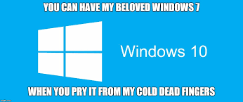 Meme Generator Windows 10 - windows 10 vs windows 7 imgflip