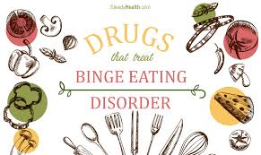 Bed Eating Disorder What Drugs Are Used To Treat Binge Eating Disorder Mental