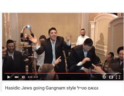 Hasidic Jew Meme - 319419 hasidic jews going gangnam style 7iivo dnana gangnam