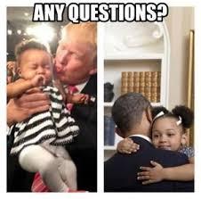 Any Questions Meme - funniest barack obama memes of all time political memes barack