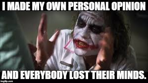 Personal Meme - and everybody loses their minds meme imgflip