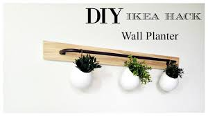 ikea hack diy wall planter youtube