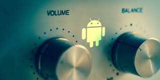 android volume tweaks for android that you need to use