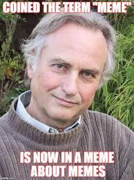 Meme Richard Dawkins - richard dawkins latest memes imgflip