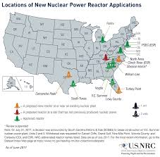 Map Of Nuclear Power Plants In The Usa by Nrc Location Of New Nuclear Power Reactor Applications