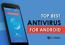 best antivirus for android phone top 6 best antivirus apps for android 2018 free