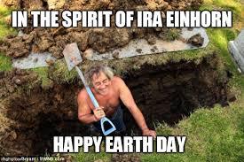 Ira Meme - happy earth day imgflip