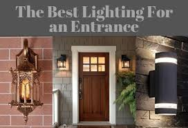 what is the best lighting for what is the best lighting for an entrance lighting tutor