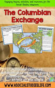 Columbian Exchange Map 50 Best Columbian Exchange Images On Pinterest Teaching Social