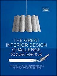 home design challenge the great interior design challenge workbook tom dyckhoff
