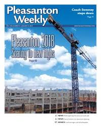 pleasanton weekly december 15 2017 by pleasanton weekly issuu