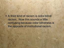 What Is Color Blind Racism Sociology And Race Inequality And Identity Overview Of Today U0027s