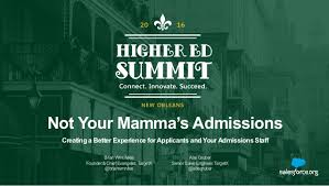 a better experience not your mamma s admissions creating a better experience for applica