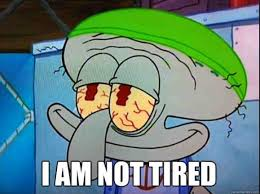 Tired Meme Face - 20 funniest spongebob memes every fan needs to see sayingimages com