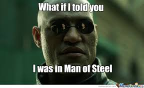Man Of Steel Meme - morpheus in man of steel by pccd26 meme center